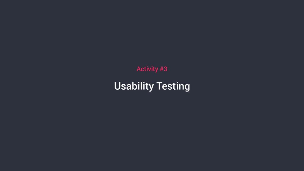 Usability Testing Activity #3