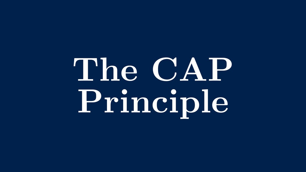 The CAP Principle