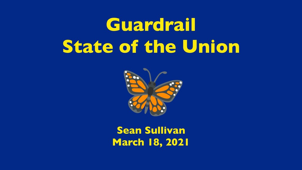 Sean Sulliva n  March 18, 2021 Guardrai l  Stat...