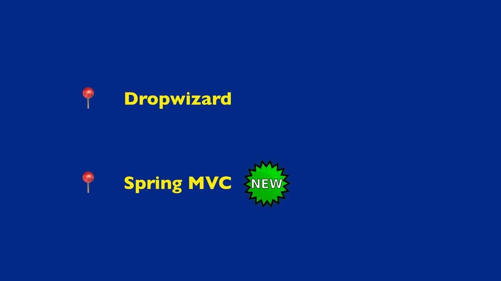 Dropwizar d  Spring MVC