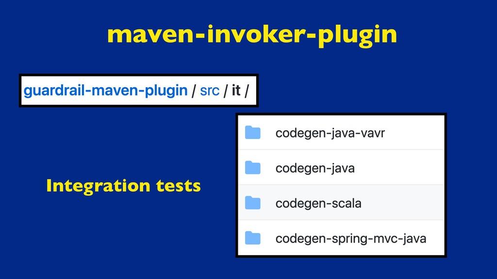 maven-invoker-plugin Integration tests