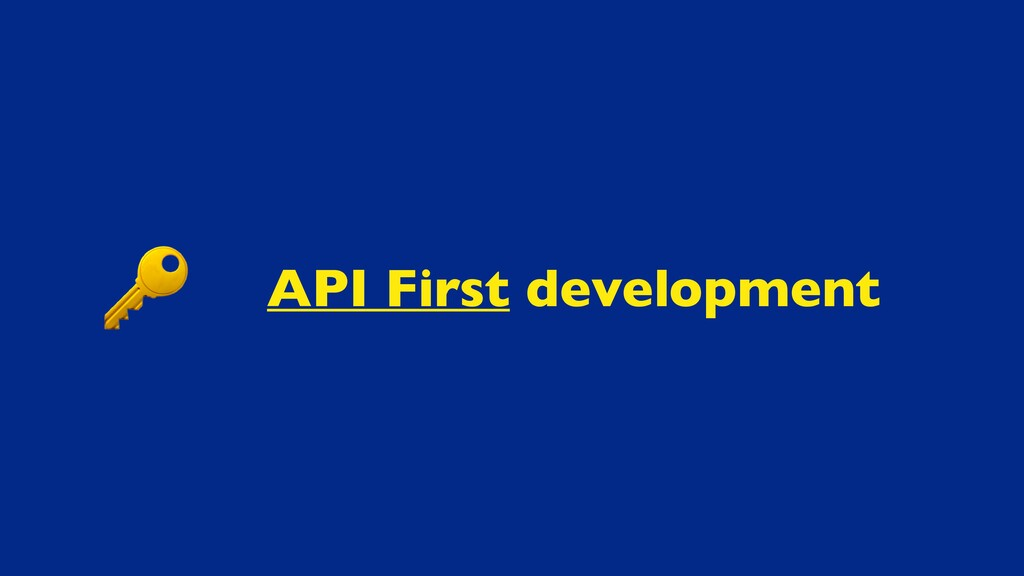 API First development