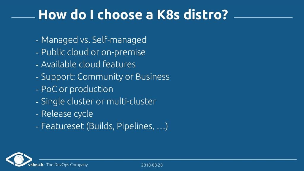 vshn.ch - The DevOps Company 2018-08-28 How do ...