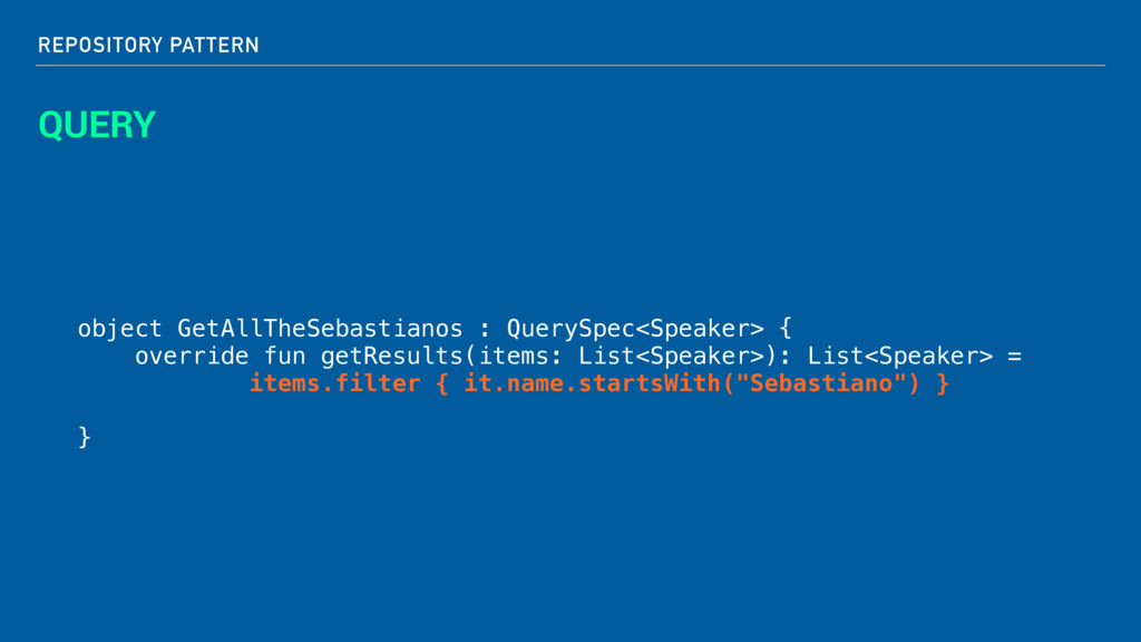 REPOSITORY PATTERN QUERY object GetAllTheSebast...