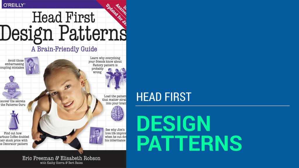 DESIGN PATTERNS HEAD FIRST