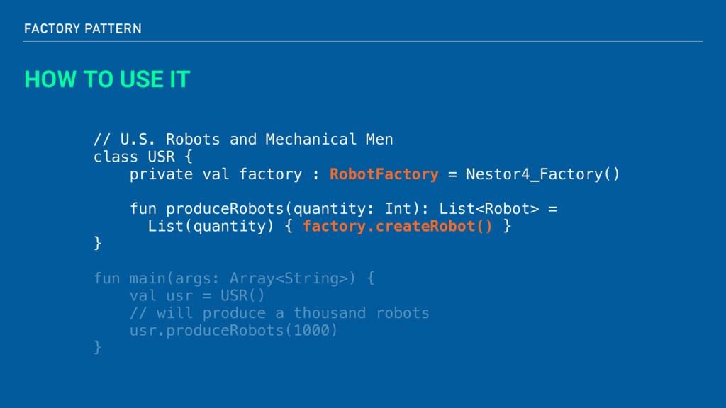 FACTORY PATTERN HOW TO USE IT // U.S. Robots an...