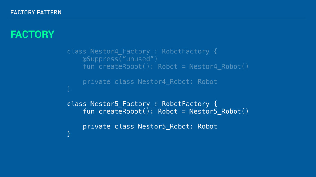 FACTORY PATTERN FACTORY class Nestor4_Factory :...