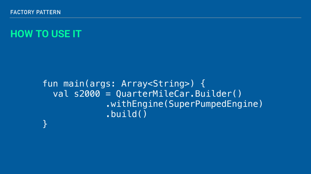 FACTORY PATTERN HOW TO USE IT fun main(args: Ar...