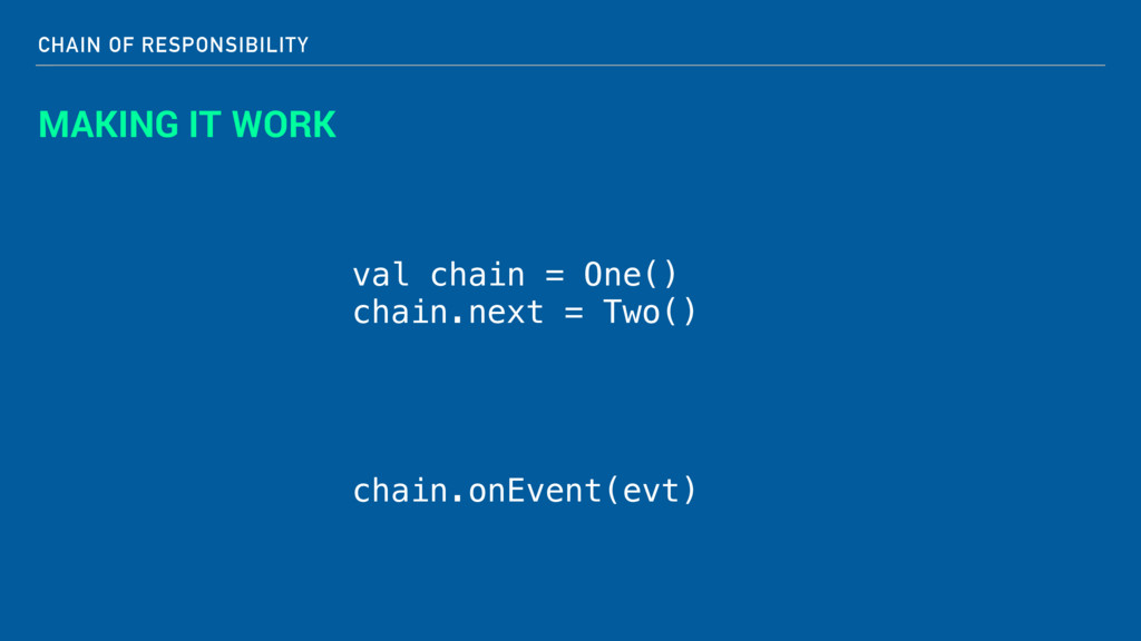 CHAIN OF RESPONSIBILITY MAKING IT WORK val chai...
