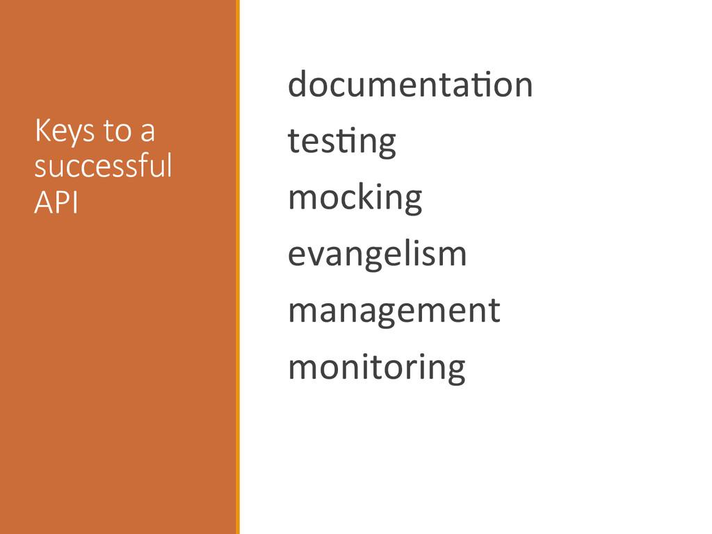 Keys to a  successful  API   docume...