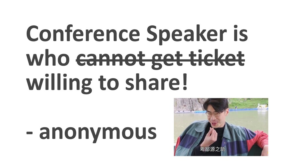 Conference Speaker is who cannot get ticket wil...