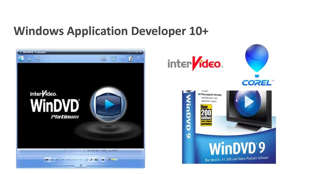 Windows Application Developer 10+