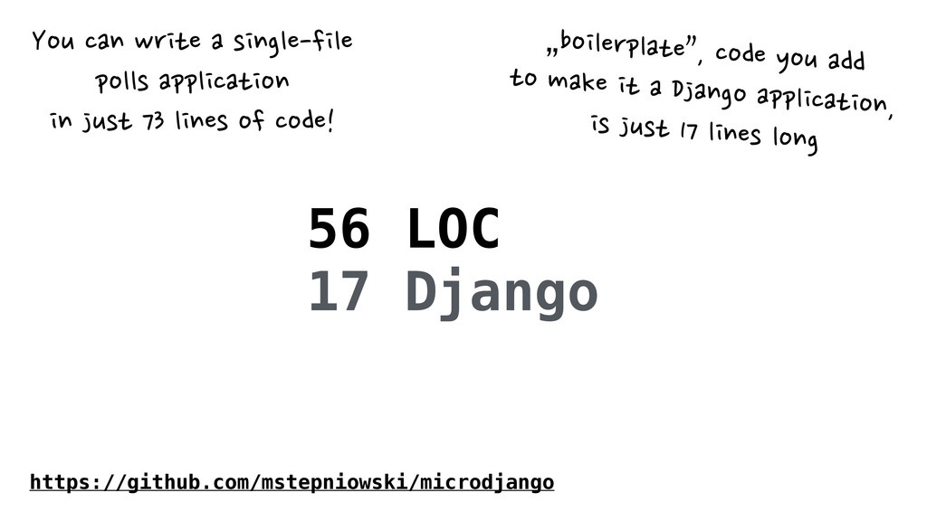 """56 LOC 17 Django """"boilerplate"""","""
