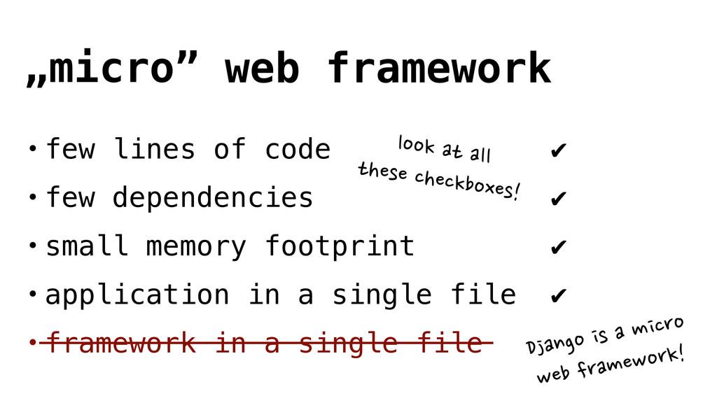 • few lines of code ✔ • few dependencies ✔ • sm...