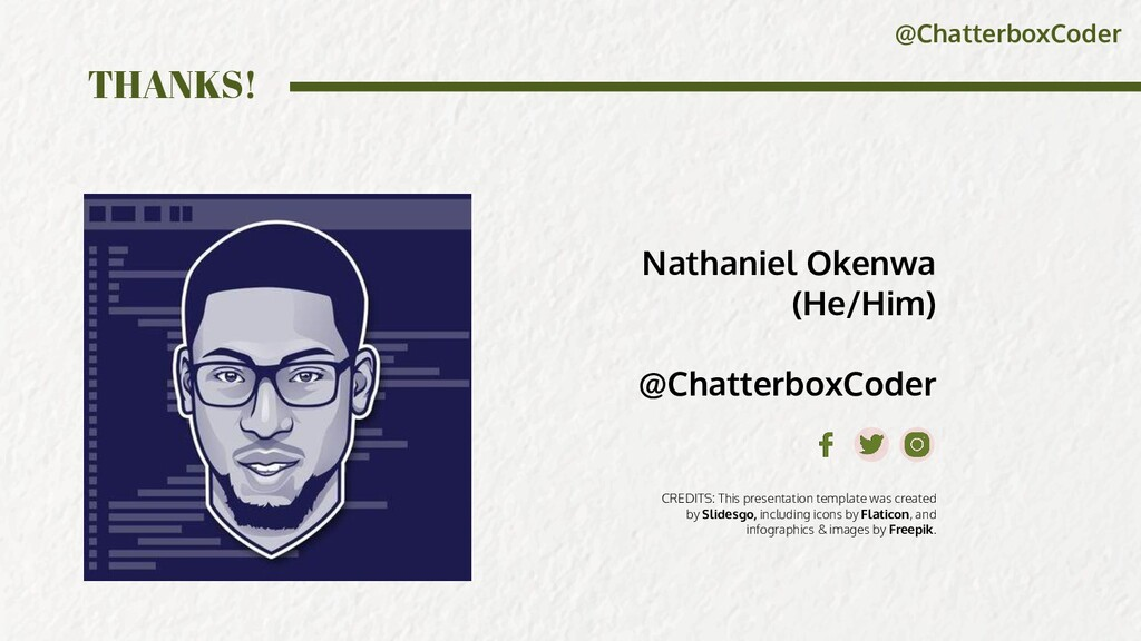 @ChatterboxCoder CREDITS: This presentation tem...
