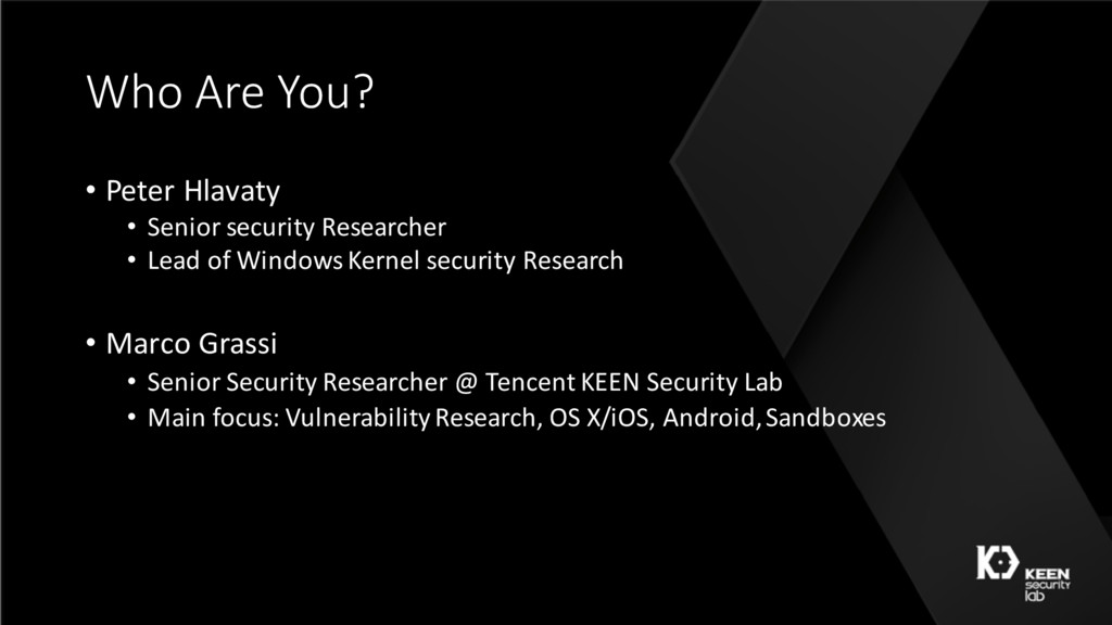 Who Are You? • Peter Hlavaty • Senior security ...