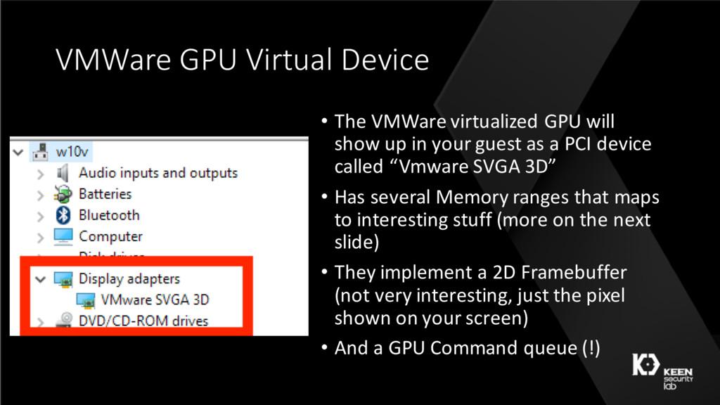 VMWare GPU Virtual Device • The VMWare virtuali...
