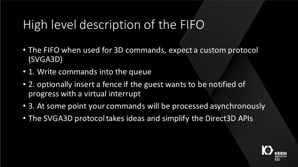 High level description of the FIFO • The FIFO w...