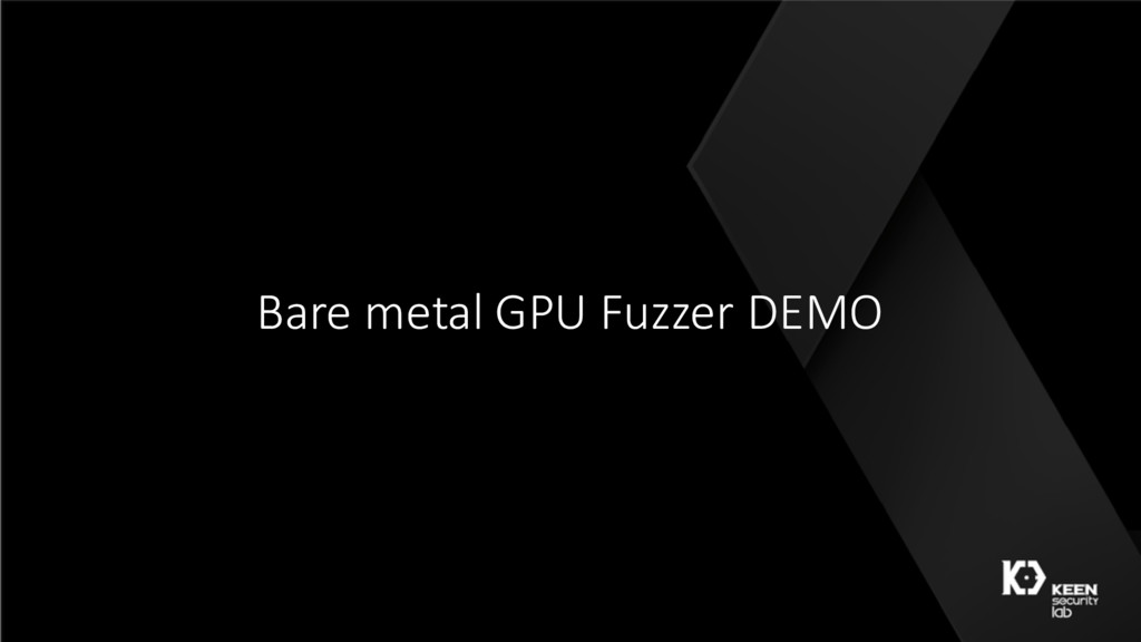 Bare metal GPU Fuzzer DEMO