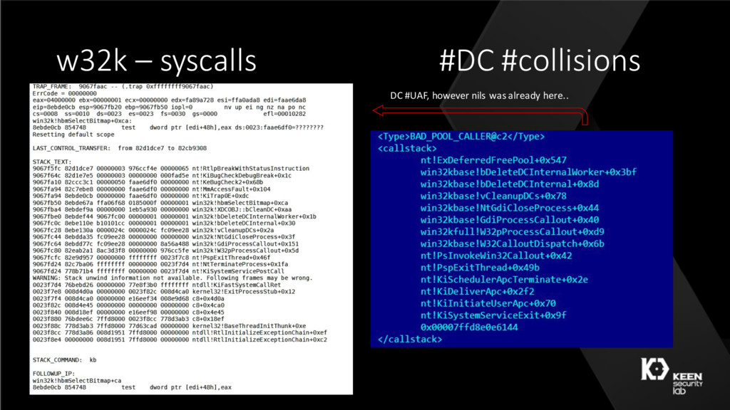w32k – syscalls #DC #collisions DC #UAF, howeve...