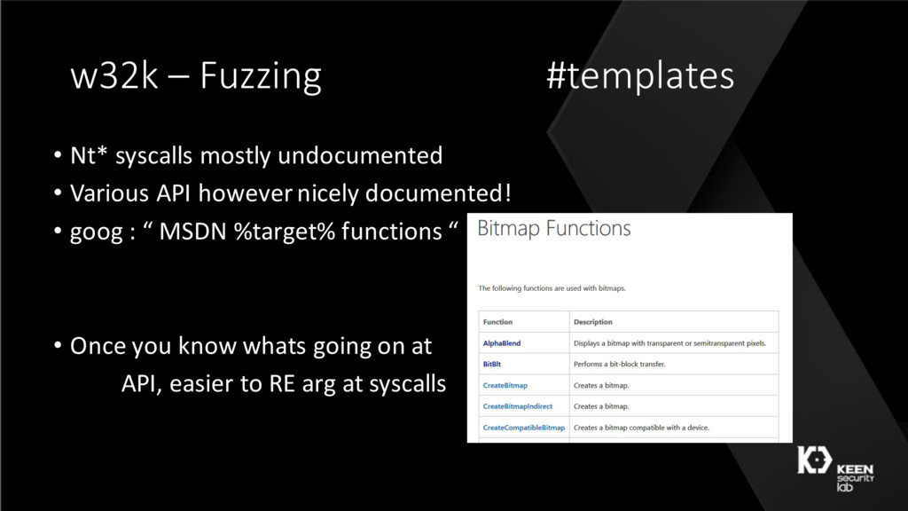 w32k – Fuzzing #templates • Nt* syscalls mostly...