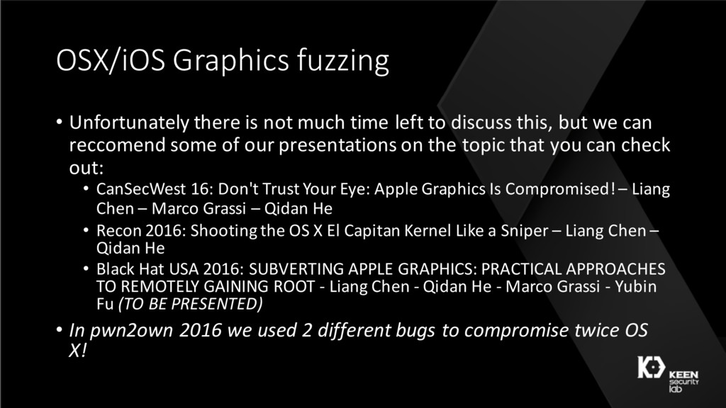 OSX/iOS Graphics fuzzing • Unfortunately there ...
