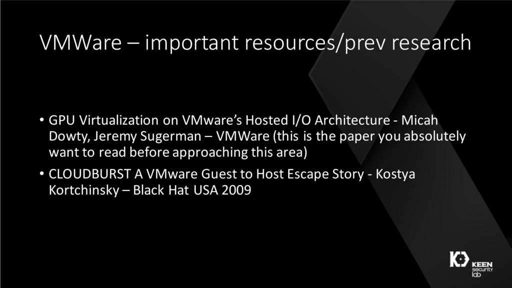 VMWare – important resources/prev research • GP...