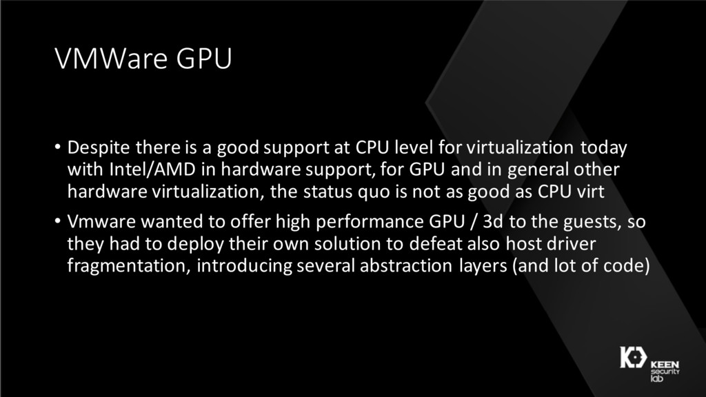 VMWare GPU • Despite there is a good support at...