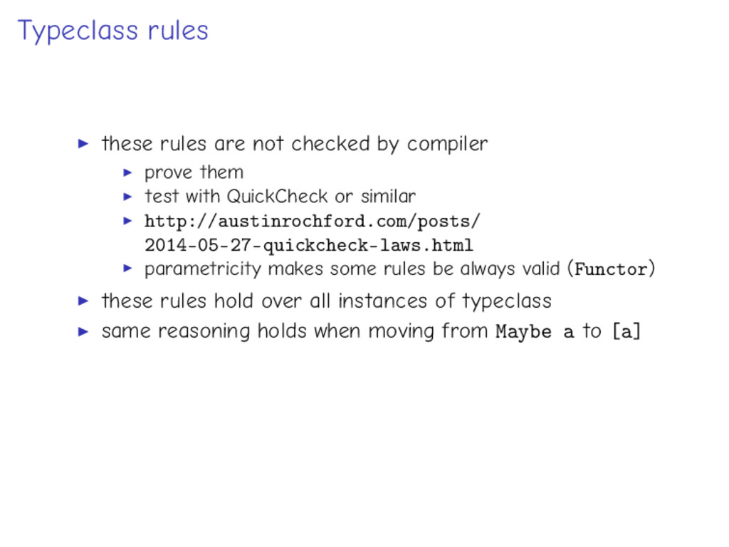 Typeclass rules these rules are not checked by ...