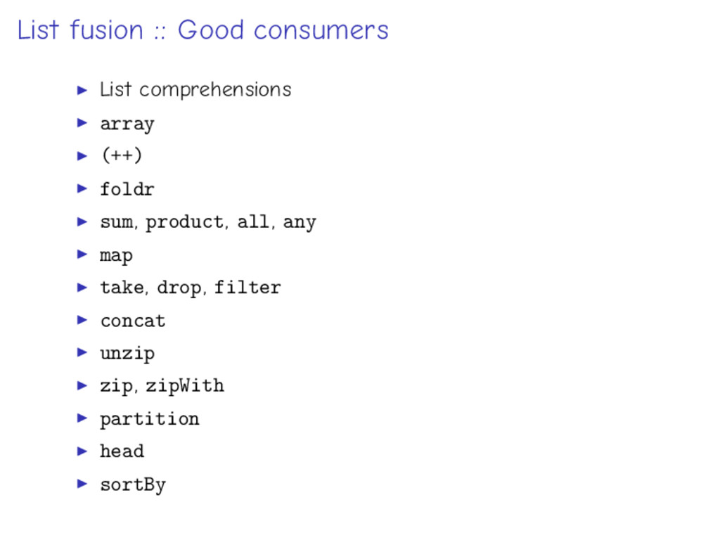 List fusion :: Good consumers List comprehensio...