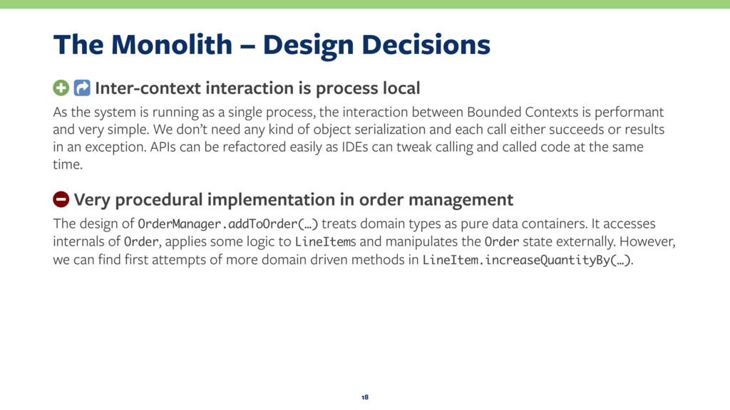 The Monolith – Design Decisions + Inter-context...