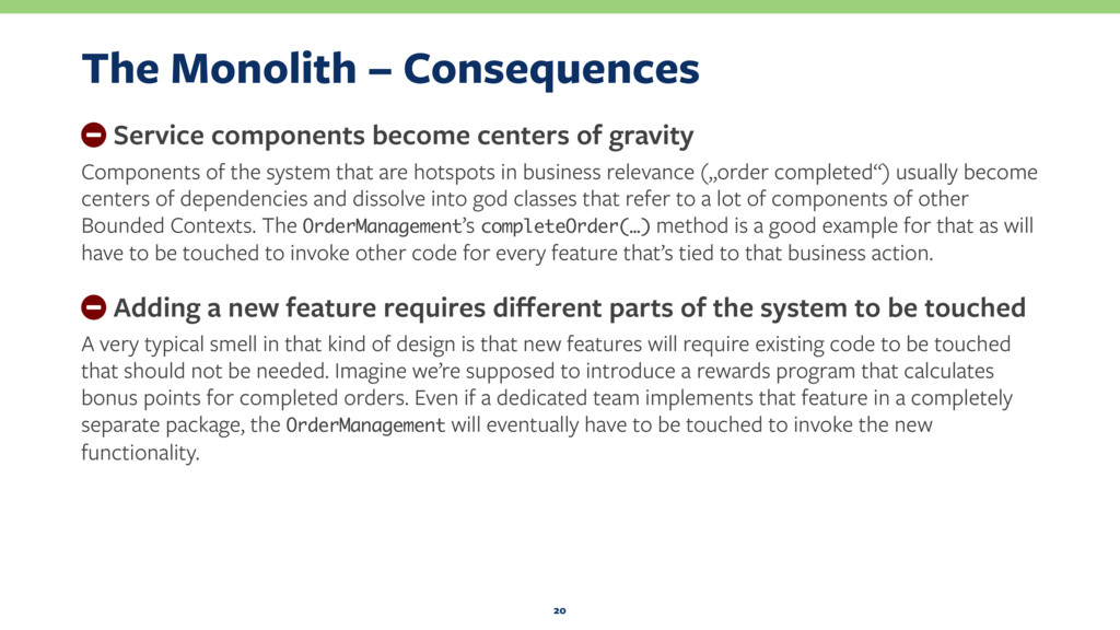 The Monolith – Consequences − Service component...