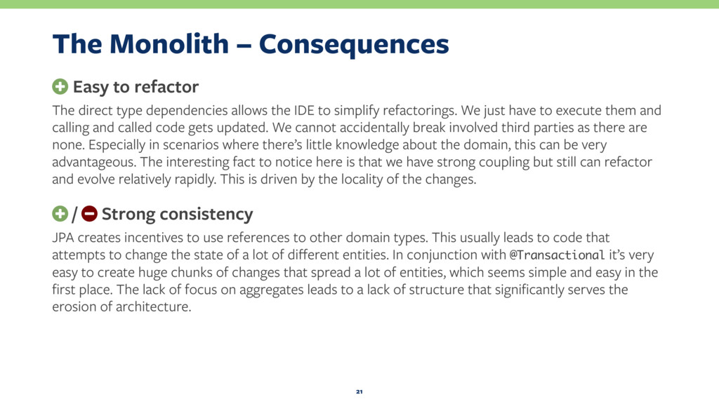 The Monolith – Consequences + Easy to refactor ...