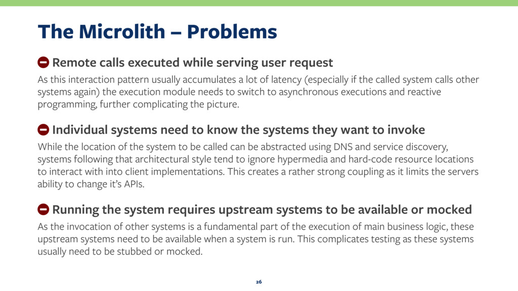 The Microlith – Problems − Remote calls execute...