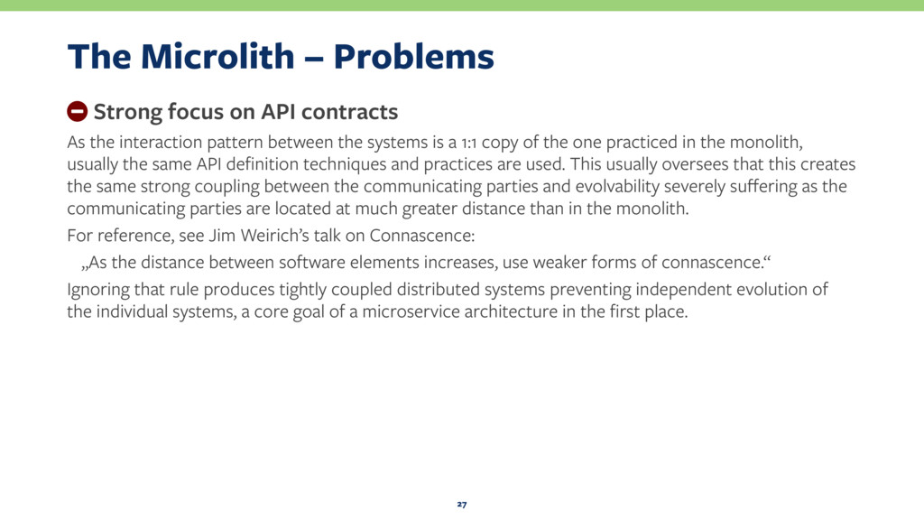 The Microlith – Problems − Strong focus on API ...