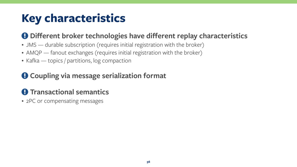 Key characteristics Different broker technologie...