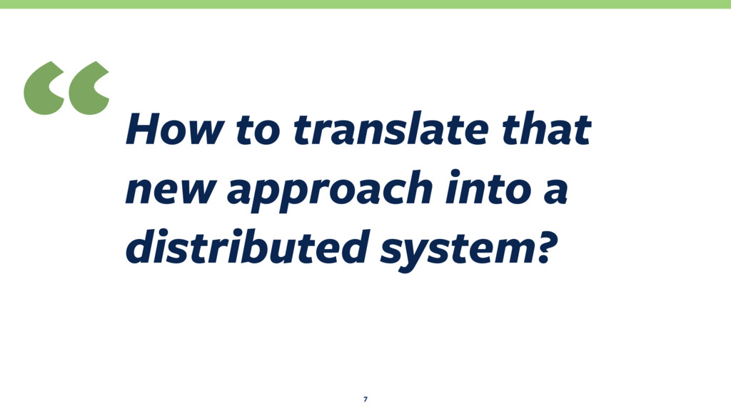 How to translate that new approach into a distr...