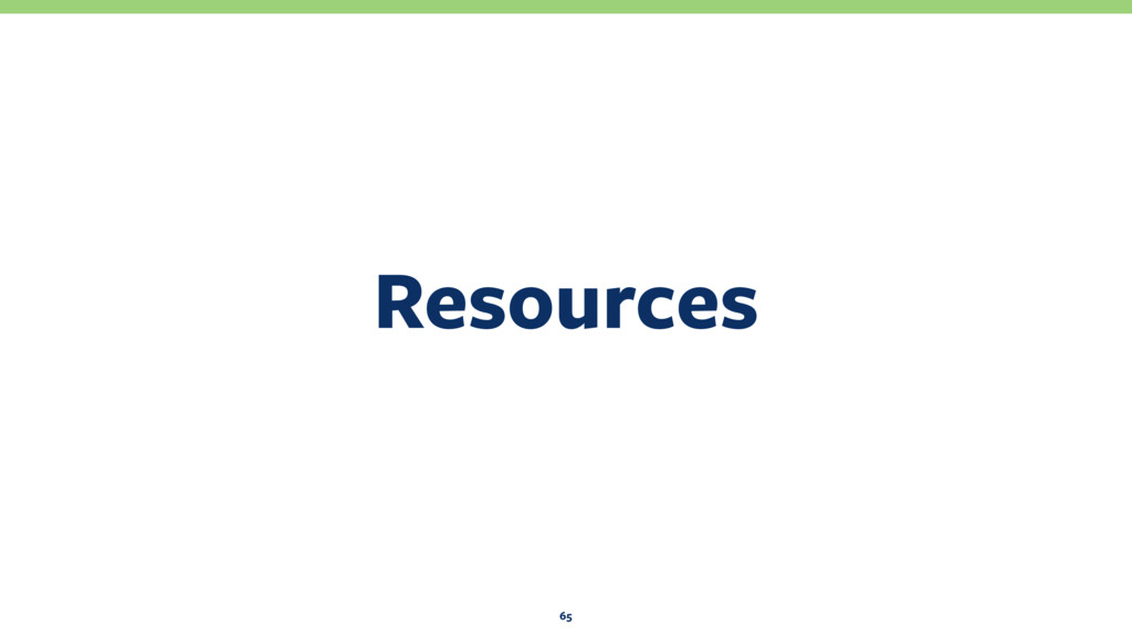 Resources 65