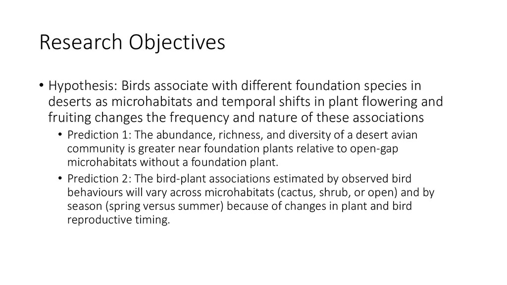 Research Objectives • Hypothesis: Birds associa...