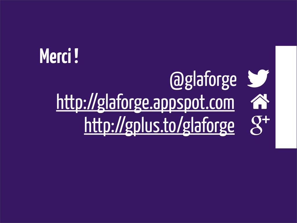 Merci ! @glaforge  http://glaforge.appspot.com...