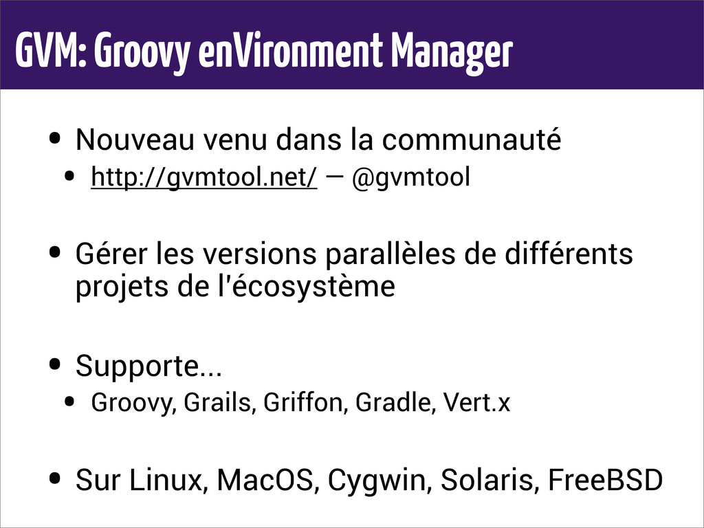GVM: Groovy enVironment Manager • Nouveau venu ...