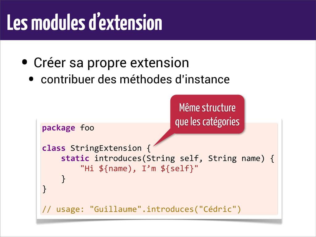 Les modules d'extension • Créer sa propre exten...