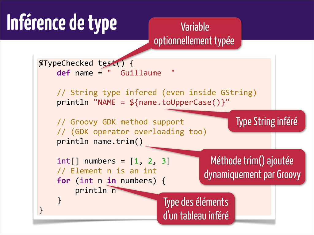 Inférence de type @TypeChecked test() { ...