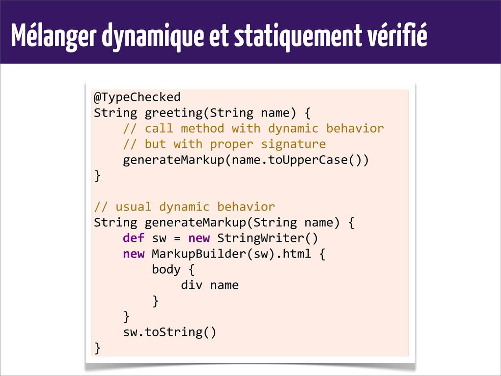 Mélanger dynamique et statiquement vérifié @Typ...