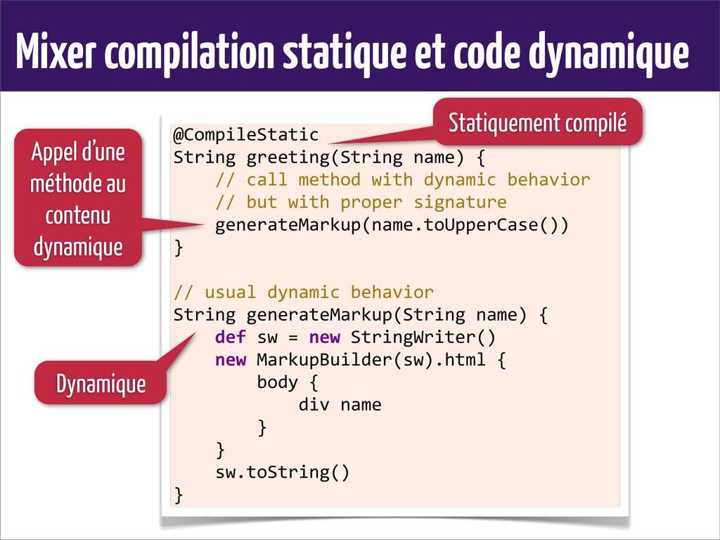 Mixer compilation statique et code dynamique @C...