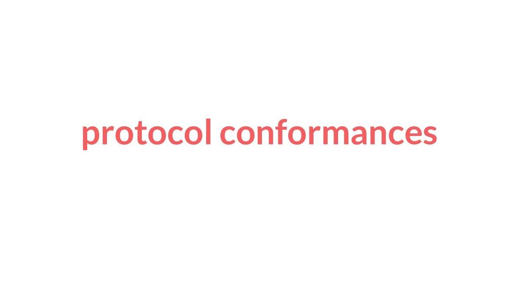 protocol conformances