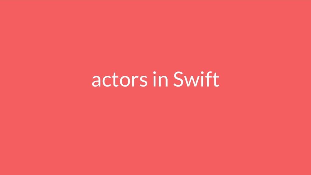 actors in Swift