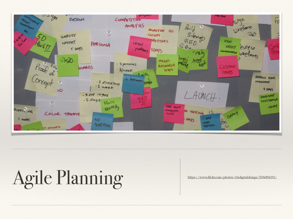 Agile Planning https://www.flickr.com/photos/vfs...