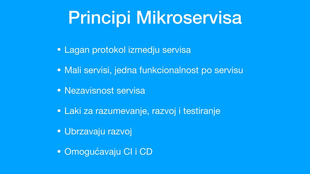 Principi Mikroservisa • Lagan protokol izmedju ...