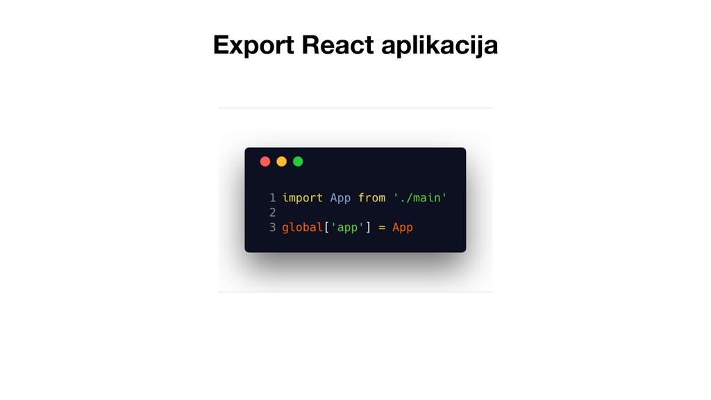Export React aplikacija